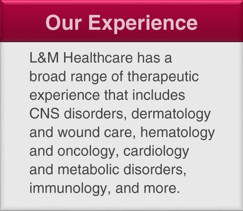 L&M Healthcare Communications - Our Experience