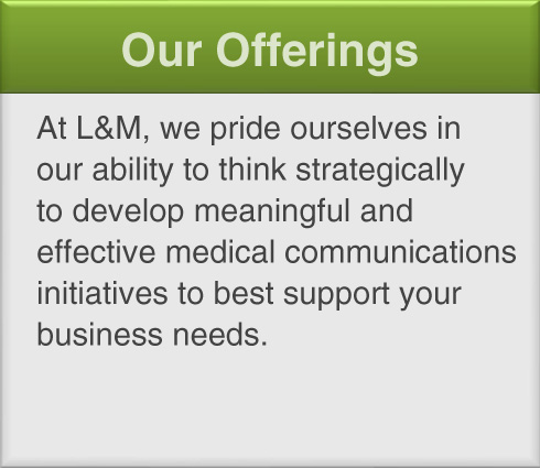 L&M Healthcare Communications - Our Offerings